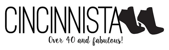Introducing Cincinnista, a blog about Feeling Fabulous over 40