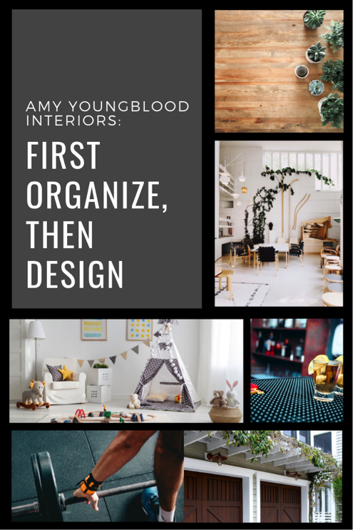 First Organize, Then Design